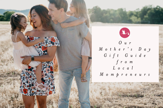 Friday Favorites: Our Mother's Day Gift Guide Featuring Local Mompreneurs