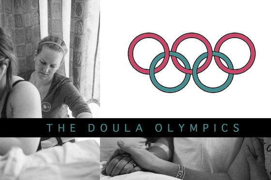 The Doula Olympics