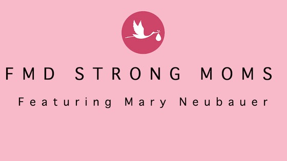 Strong Mom Featuring Mary Neubauer