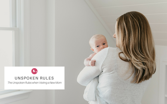 The Unspoken Rules for Visiting a New Mom