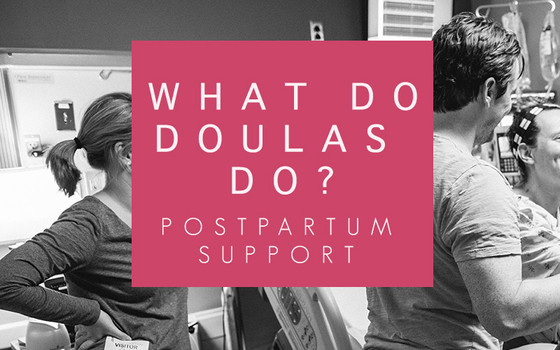 What does a Doula Do? - Postpartum Support