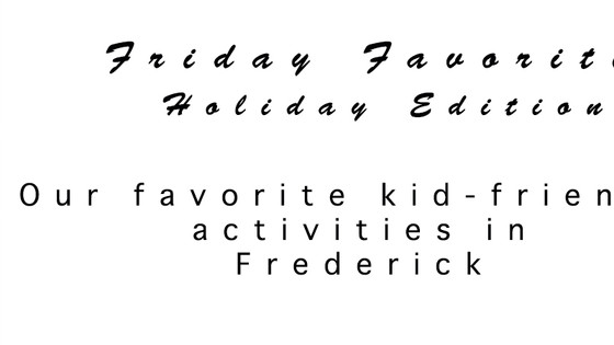 Frederick Favorites for the Holidays