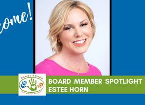 Board Member Spotlights - Estee Horn & Meredith Wharton