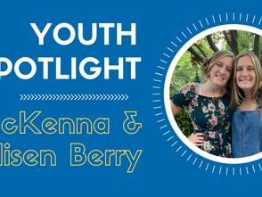 Youth Spotlight- McKenna and Madisen Berry