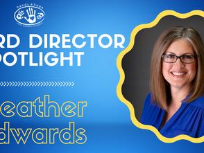 Board Director Spotlight - Heather Edwards