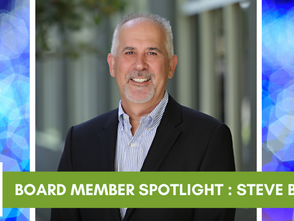 Board Member Spotlight - Steve Backers, Chair