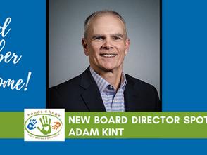 Welcome New Board Member, Adam Kint