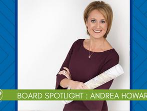Board Director Spotlight - Andrea Howard