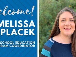 New Staff Member Spotlight: Melissa Placek, After School Education Program Coordinator