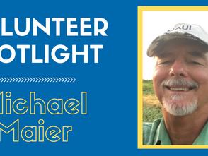 Volunteer Spotlight - Mike Maier