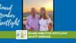 Board Director Spotlight - Scott Spriggs