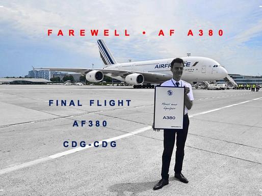 Air France # Farewell Flight A380
