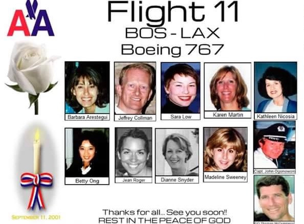 American Airlines Flight 11 with Boeing 767 aircraft, departed Logan Airport at 7:59 a.m. en route to Los Angeles with a crew of 11 and 76 passengers, not including five hijackers. The hijackers flew the plane into the North Tower of the World Trade Center in New York City at 8:46 a.m