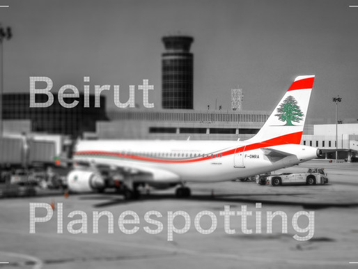 Beirut # Planespotting Trip