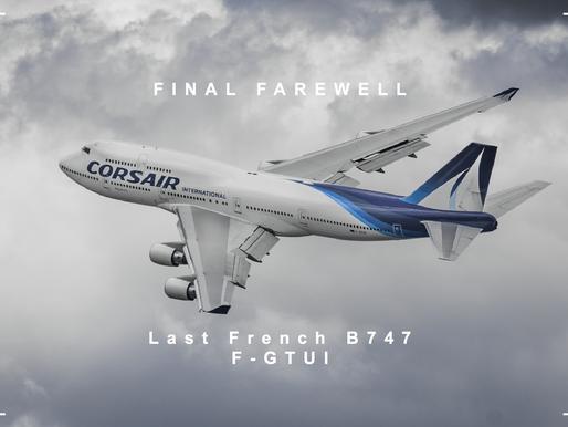 "Corsair # Bye bye F-GTUI ""Last French B747"""