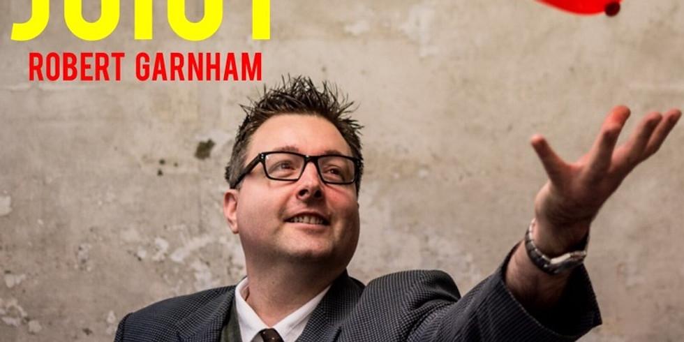Robert Garnham: Juicy - Guildford Fringe
