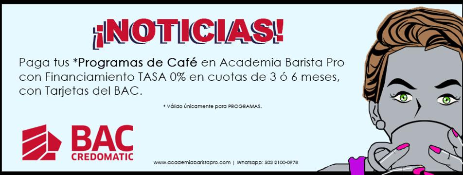 Academia Barista Pro, Programas o Cursos de Cafe con Financiamiento con Tarjetas del BAC (Banco de America Central)
