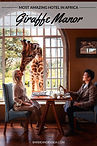 Most Amazing Hotel in Africa - Giraffe M