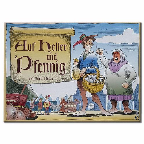 Auf Heller und Pfennig