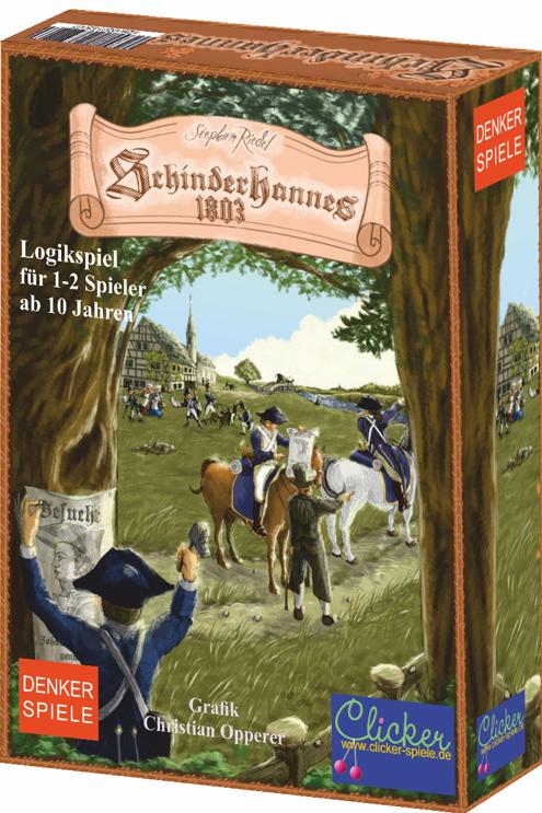Denkerspiel - Schinderhannes 1803