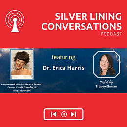 Silver lining, Resilience & Rising Today with Dr. Erica Harris