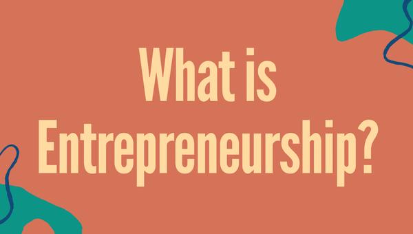 What is Entrepreneurship_-05.png