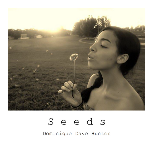 """Seeds: a Short Collection of Poetry"""