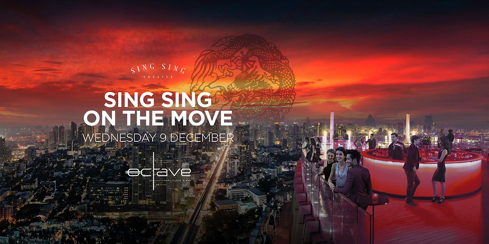 Sing Sing On The Move at Octave Rooftop | Wednesday 9 December 2020