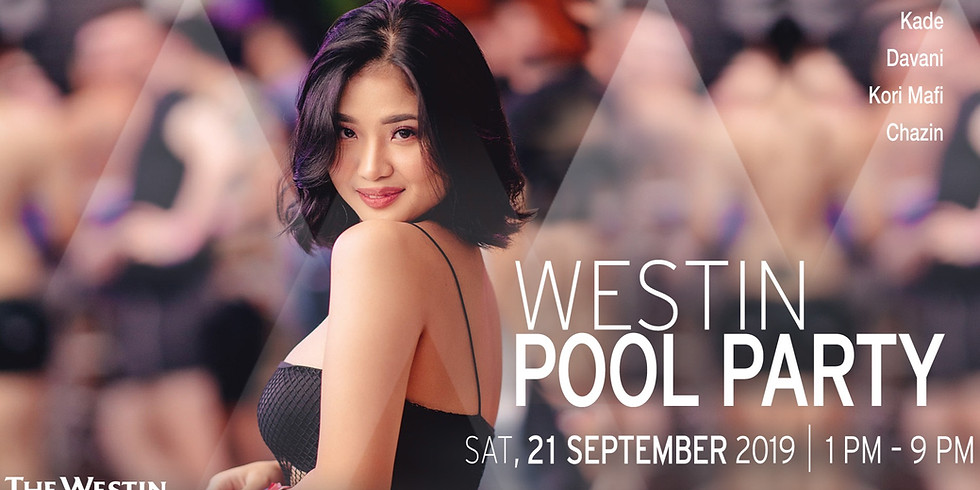 WESTIN POOL PARTY 21 SEPTEMBER 2019