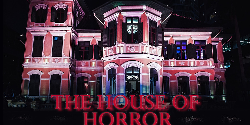 THE HOUSE OF HORROR   Saturday 31 October 2020