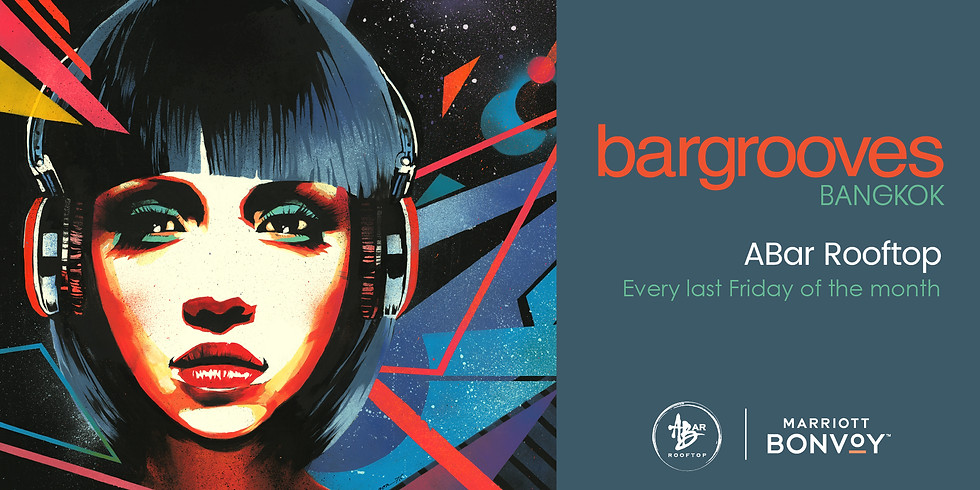 BARGROOVES at ABAR ROOFTOP | FRIDAY 28 FEBRUARY 2020