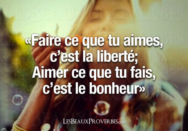 """Coeur d'énergie - Faire ce que tu aimes, c'est la liberté, Aimer ce que tu fais, c'est le bonheur"""""""