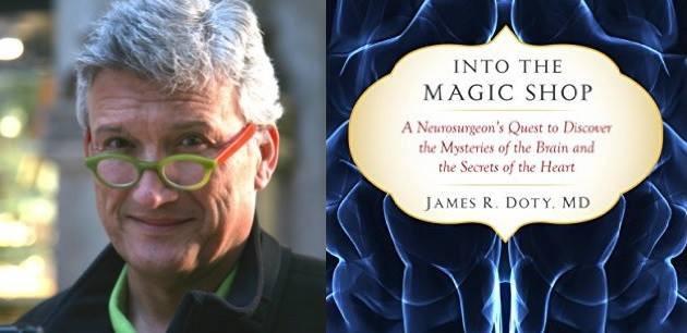 JAMES R DOTY - INTO THE MAGIC SHOP - LA FABRIQUE DES MIRACLES