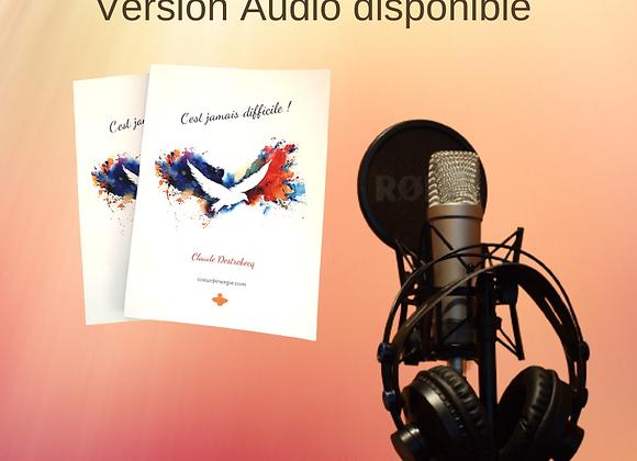 Livre Audio : C'est Jamais Difficile