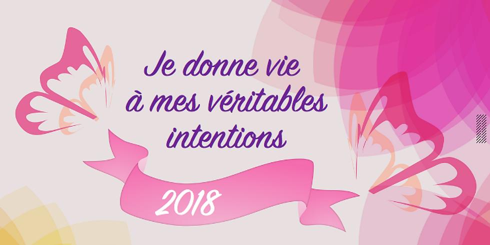 2018 : Donner vie à ses intentions