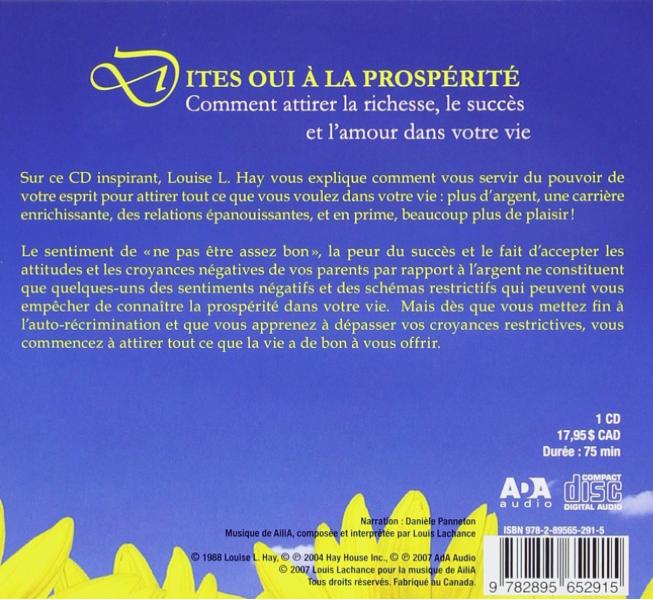 Dites oui à la prospérité - louise HAY - Claude LEBLANC -coeur d'énergie