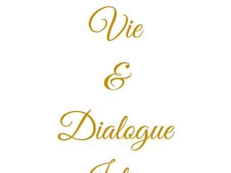 Splendeur de Vie & Dialogue Intime