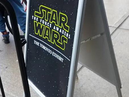 Star Wars #ForceAwakensTO Pop-Up Exhibit