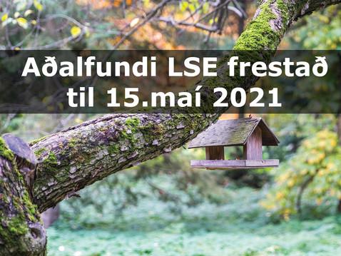 Aðalfundi LSE frestað til 15.maí nk.
