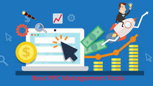 Best PPC Management tools