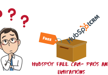 HubSpot free CRM limitations - Pros, and Cons of HubSpot Free CRM