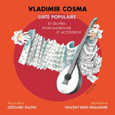 Vladimir Cosma - Suite populaire et oeuvres pour mandoline et accordéon