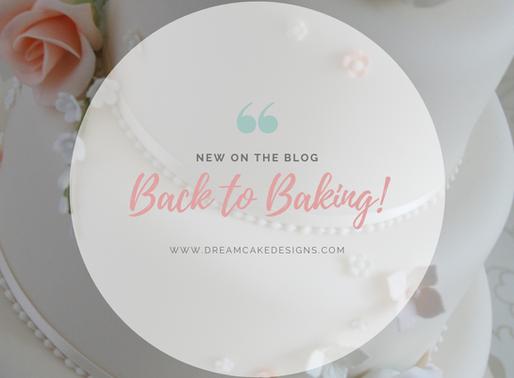 Back to Baking!