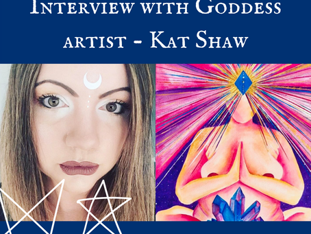 Interview with Kat Shaw - Goddess Artist