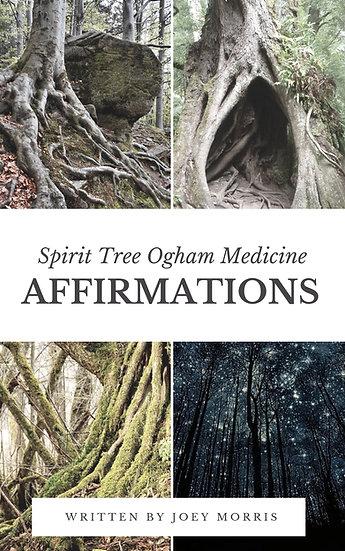 "E-Book: ""Affirmations!"" - Spirit Tree Ogham Medicine"