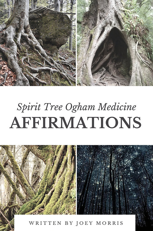 "E-Book: ""Affirmations!"" - Spirit Tree Ogham Medicine"