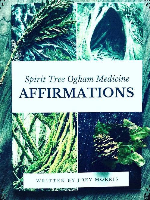 """Affirmations!"" - Spirit Tree Ogham Medicine (Physical book.)"