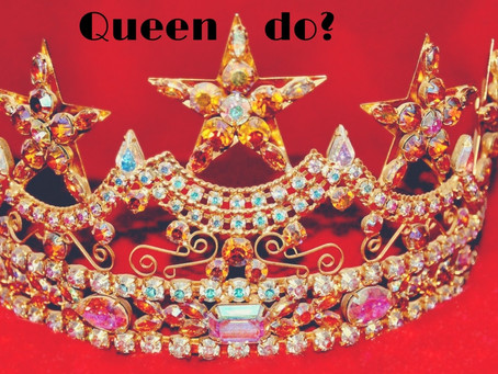 What Would My Inner Queen do?