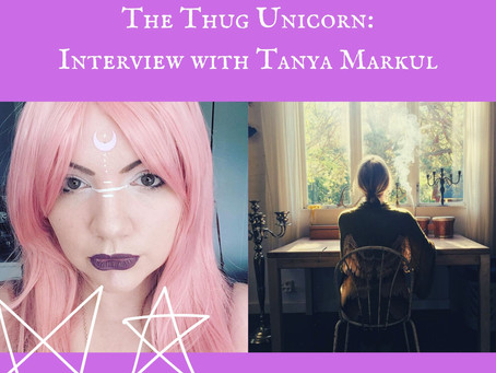 The Thug Unicorn - Interview with Tanya Markul