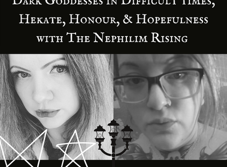 Dark Goddesses in Difficult times - An Interview with The Nephilim Rising